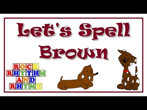 Color Songs - Let's Spell Brown