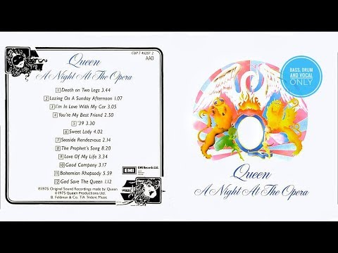 Queen - A night at the opera (Bass, Drum and Vocal only) Full Album