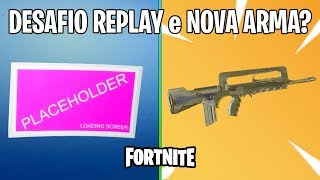FORTNITE-BUGADO REPLAY CHALLENGE and NEW WEAPON?