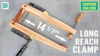 Super Strong Long Reach Clamp - Scrapwood Challenge Ep29