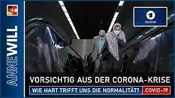 Anne Will - 19.04.2020 - Vorsichtig aus der Corona-Krise : Wie hart trifft uns die Normalität? (ARD)