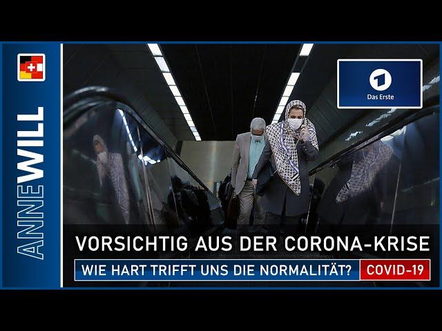 Anne Will - 19.04.2020 - Vorsichtig aus der Krise : Wie hart trifft uns die Normalität? (ARD)