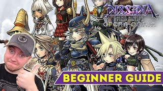 Dissidia Final Fantasy: Opera Omnia  - Beginner's Guide