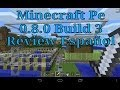 Minecraft Pe 0.8.0 Build 3•Review Español•Correccion de Bug•