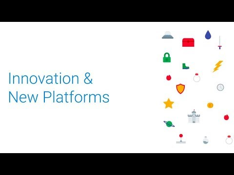Innovation & New Platforms (GDC 2018)