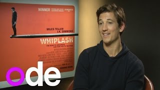 Miles Teller interview: I did a lot of drumming for Whiplash