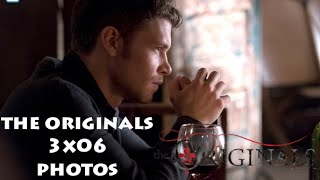 The Originals Season 3 Episode 6 Promo Preview Photos