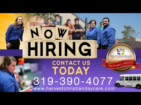 NOW HIRING: Harvest Christian Daycare