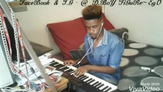 K.O Ft Okmalumkoolcat - Don Dada ( Piano Cover By D.BoY FiGuRe-EgO )