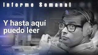 CHICHO IBÁÑEZ SERRADOR: 'Y hasta aquí puedo leer' | Informe Semanal