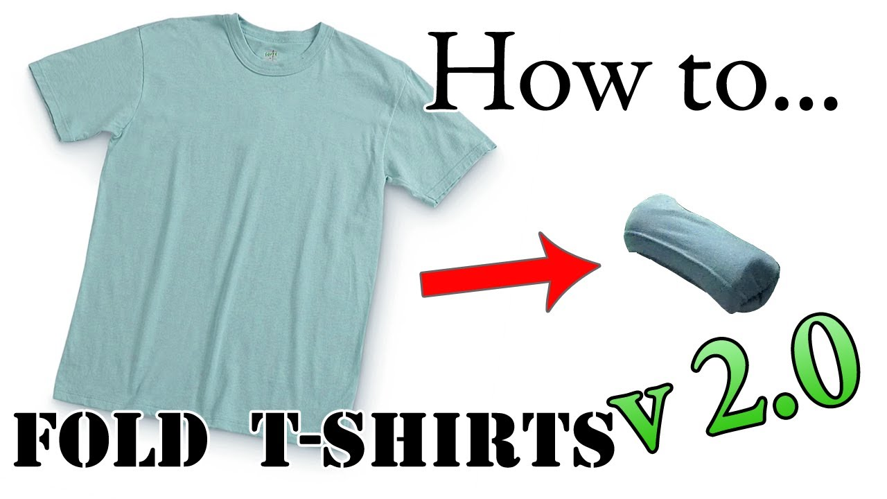 Army Packing Hack 2 0 How To Fold A T Shirt For Vacation Compact Efficient Ranger Roll