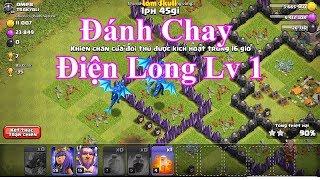  Clash Of Clans  Đánh Chay ĐIỆN LONG LV1