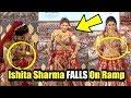 Ishita Raj Sharma Blouse Almost COMES Off While FALLING On Ramp