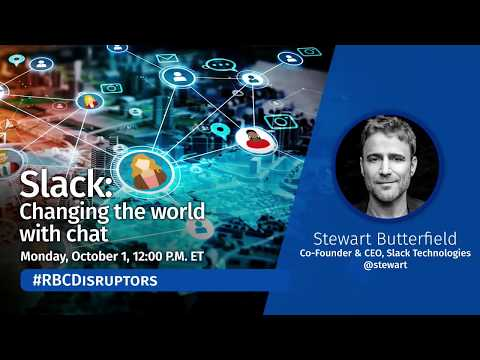 #RBCDisruptors: Slack - Changing the world with chat