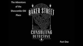 The Case Book of Sherlock Holmes -The Adventure of Shoscombe Old Place Part 1