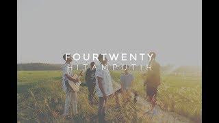 Fourtwenty - Hitam Putih (COVER) | Fourtones