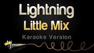 Little Mix - Lightning (Karaoke Version)