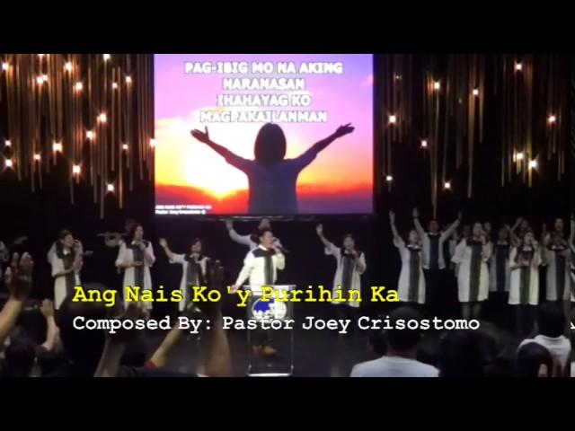 ang-nais-ko-y-purihin-ka-pastor-joey-crisostomo-jil-greenhills