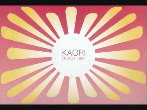 Kaori - Good Life (Good Vocal Mix)