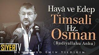Hayâ ve Edep Timsali Hz. Osman (ra) | Muhammed Emin Yıldırım (Şanlıurfa)
