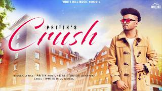 Crush (Motion Poster) Pritik | Releasing on 12th Dec | White Hill Music
