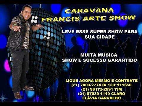PROGRAMA FRANCIS ARTE SHOW -TVI 2 DE 2014