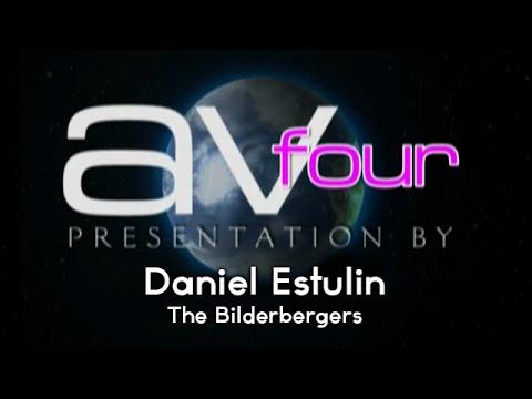 AV4 - Daniel Estulin - The Bilderbergers