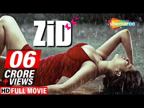 Zid 2014 HD Hindi Full Movie  Karanvir Sharma  Mannara Chopra  Shraddha Das  Romantic Film