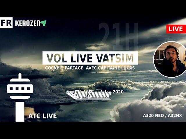 VOL LIVE VATSIM EN COCKPIT PARTAGE sur Flight Simulator 2020 !