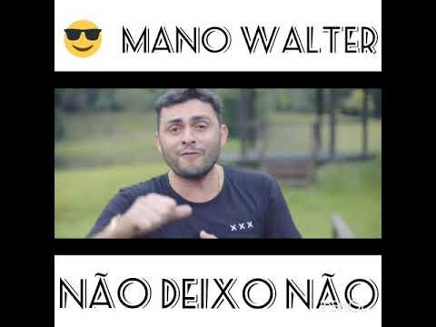 Mano Walter Não Deixo Não Para Status Whatsapp Youtube