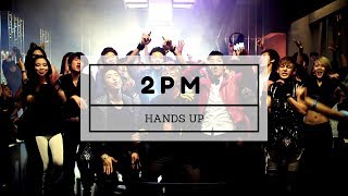 2PM - Hands Up MV