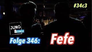 Fefe über Aha-Momente, Erdogan und Grundeinkommen - Jung & Naiv: Folge 346 #34c3