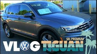 I'm ❤️ Loving the New 2018 VW Tiguan SEL Premium | OMG its AMAZING 🚙  AutoVLOG / Review 🎥