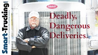 Deadly, Dangerous Deliveries
