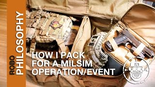 Robo-Airsoft: Philosophies - What I Pack for a Milsim Event - Tips and Tricks