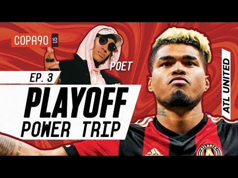 Jeremy Lin, Wings and Trap: How Atlanta United Do MLS Playoffs | COPA90 Playoff Power Trip Ep. 3