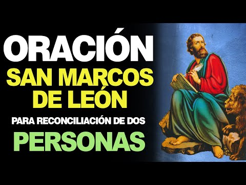 🙏 Novena a San Marcos de León para RECONCILIACIÓN A DOS PERSONAS ❤️