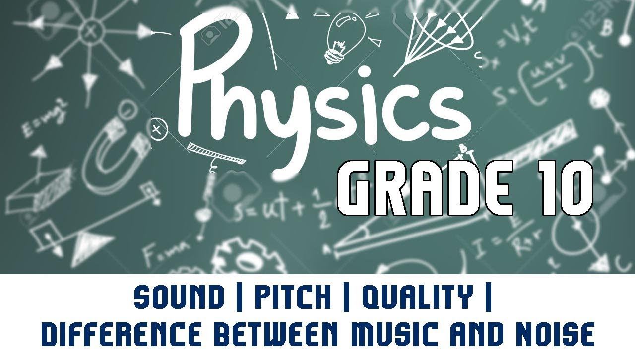 Sound | Pitch | Quality | Difference Between Music and Noise ...