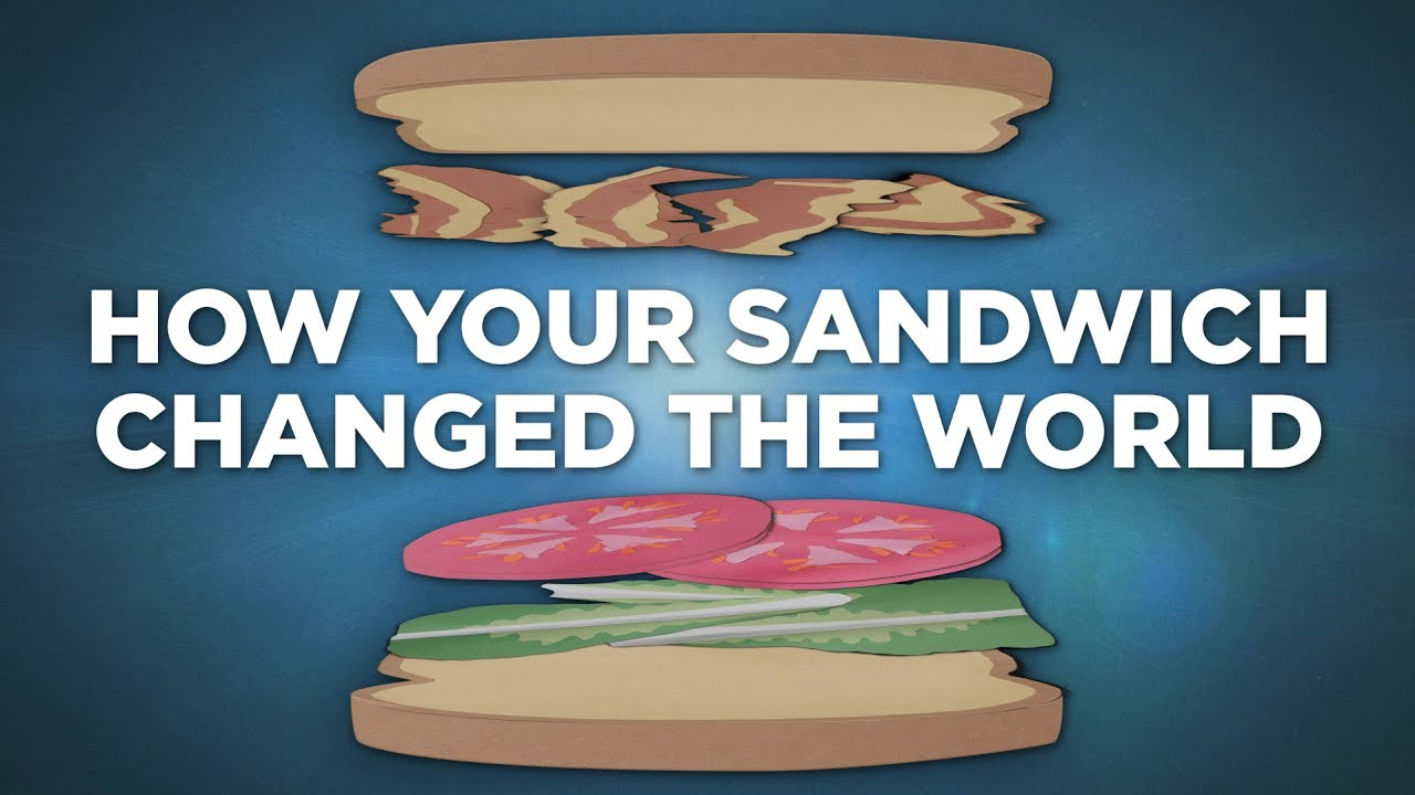 how-your-sandwich-changed-the-world