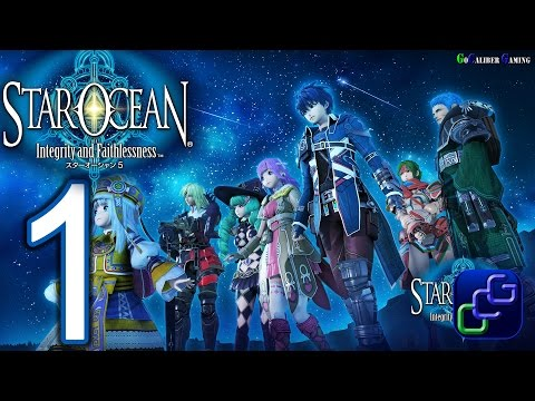 Star Ocean Integrity and Faithlessness PS4 Walkthrough - Gameplay Part 1 (English)