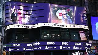 Catch out BIGO LIVE's top broadcasters on TIMES SQUARE billboard !