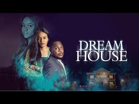 Download DreamHouse - Latest 2017 Nigerian Nollywood Drama Movie (10 min preview)