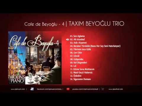 Taxim Trio Cafe De Beyoğlu 4 FULL ALBÜM (Official Audio)