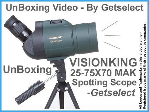 VISIONKING 25-75X 70mm MAK Spotting Scope - UnBoxing Video By Getselect