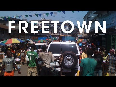 Ten Months in Freetown, Sierra Leone