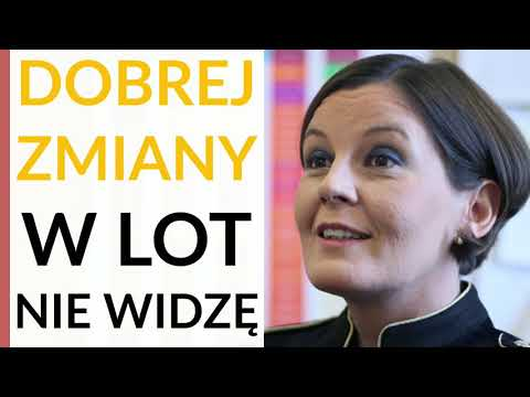 Modzelewska: Dobrej Zmiany w LOT nie widzę. Dokonanego przez PiS squeeze outu nawet PO nie zrobiło