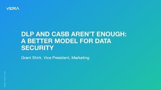 DLP And CASB Aren't Enough: A Better Model For Data Security
