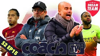 MAN CITY HAVEN'T WON AT ANFIELD SINCE WHEN?! | DREAM TEAM COACH TV (SERIES 2 - EPISODE 15)