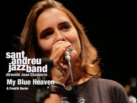 2017 My Blue Heaven SANT ANDREU JAZZ BAND ( JOANA CASANOVA) & FREDRIK NORÉN ( Dr. Joan Chamorro)