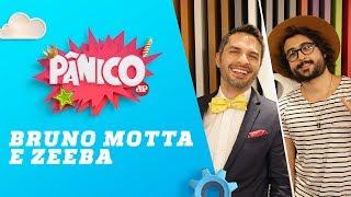 Baixar Bruno Motta e Zeeba - Pânico - 11/06/18